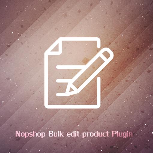 Picture of nopCommerce Bulk edit Product